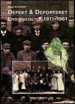 Omslag til bogen Defekt og deporteret af Birgit Kirkebæk