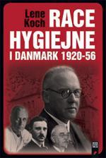 Omslag til bogen Racehygiejne i Danmark af Lene Koch