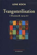 Omslag til bogen Tvangssterilisation af Lene Koch