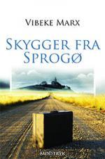 Omslag til bogen Skygger fra Sprogø af Vibeke Marx