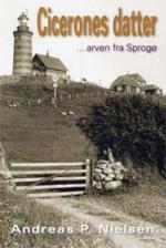 Omslag til bogen Cicerones datter - arven fra Sprogø