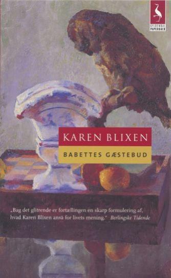 Karen Blixen: Babettes Gæstebud