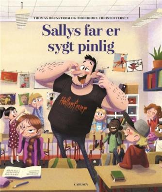 Thomas Brunstrøm, Thorbjørn Christoffersen: Sallys far er sygt pinlig