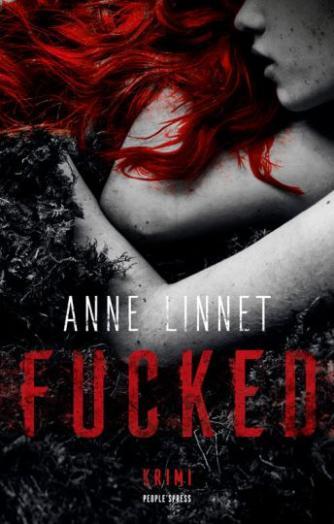 Anne Linnet: Fucked : krimi