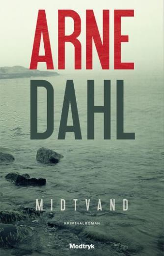 Arne Dahl (f. 1963): Midtvand : kriminalroman