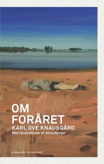 Karl Ove Knausgård: Om foråret
