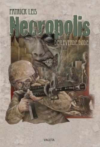 Patrick Leis: Necropolis