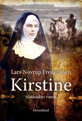 Lars Novrup Frederiksen: Kirstine : roman