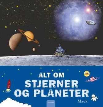 Mack (f. 1960-03-16): Alt om stjerner og planeter