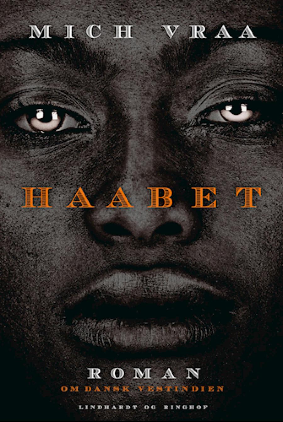 """Forside til romanen """"Haabet"""" af Mich Vraa"""