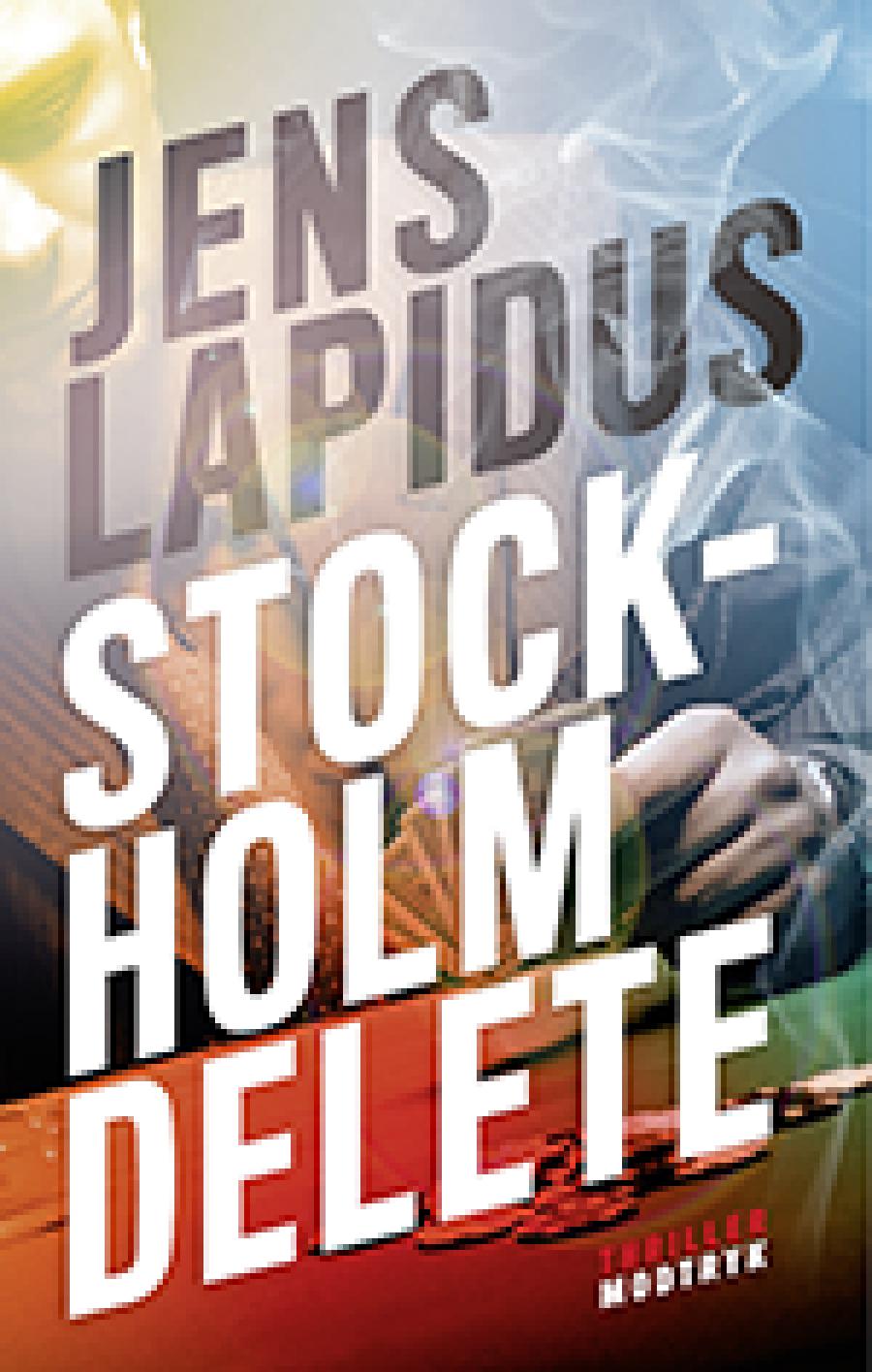 Bogforside til bogen Stockholm Delete af Jens Lapidus