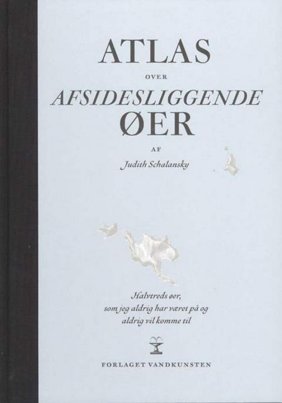 Forside til Judith Schalanskys bog Atlas over afsidesliggende øer