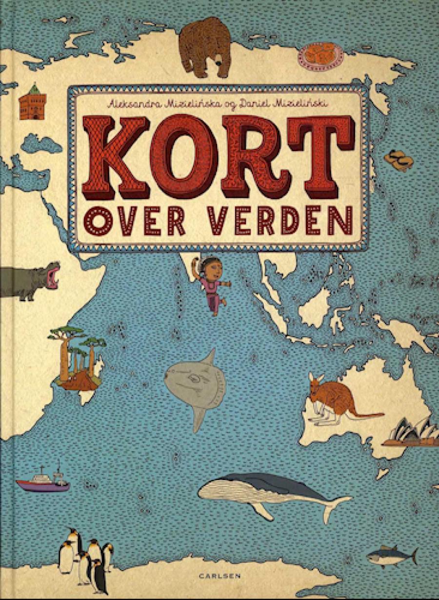 Forside til Aleksandra Mizielinska og Daniels Mizielinskis bog Kort over verden