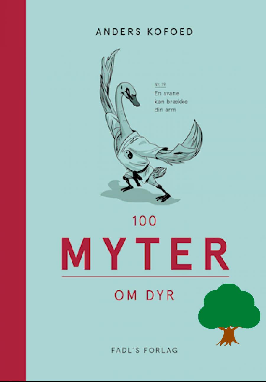 100 myter om dyr af Anders Kofoed