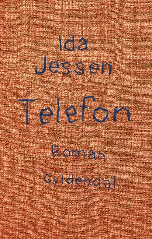 """Forsiden til """"Telefon"""" af Ida Jessen"""