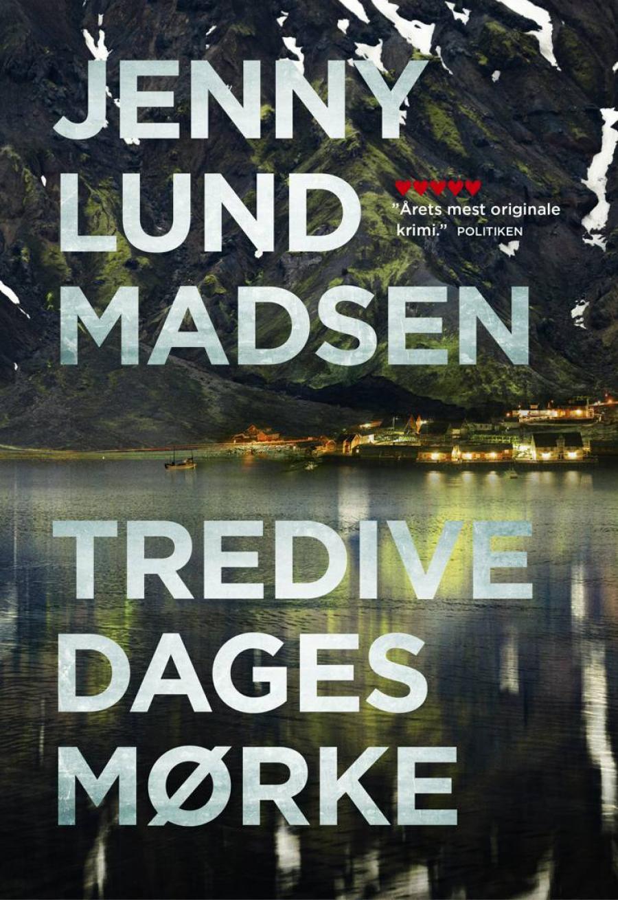 Tredive dages mørke af Jenny Lund Madsen