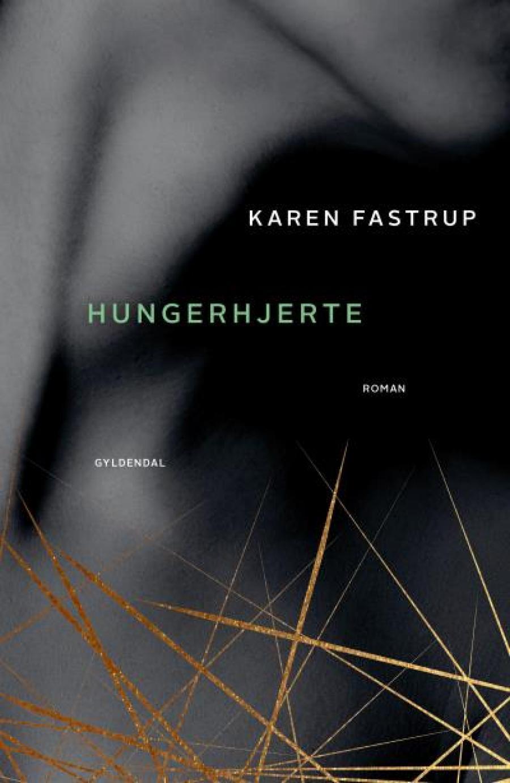 Forside til bogen  Hungerhjerte af Karen Fastrup