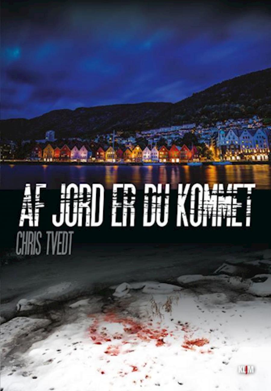 Af jord er du kommet af Chris Tvedt