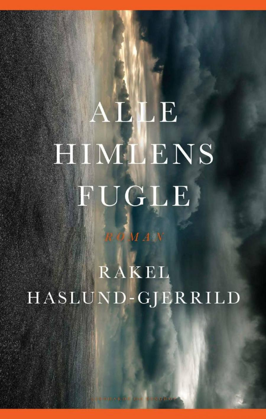 Alle himlens fugle af Rakel Haslund-Gjerrild