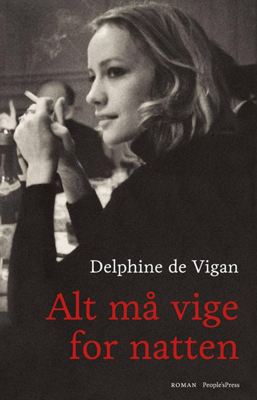 Alt må vige for natten af Delphine de Vigan