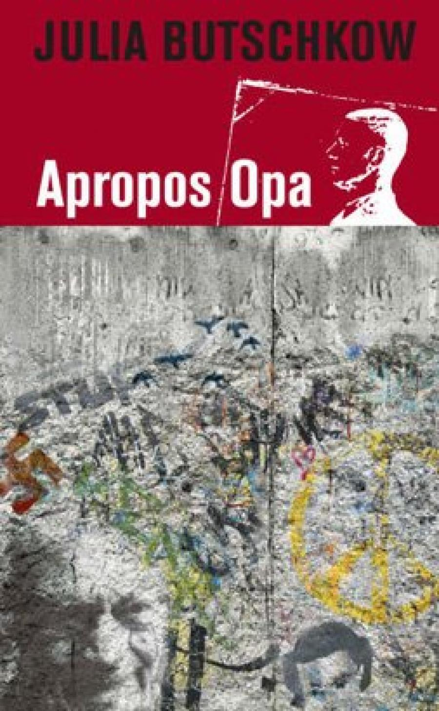 Apropos Opa af Julia Butschow
