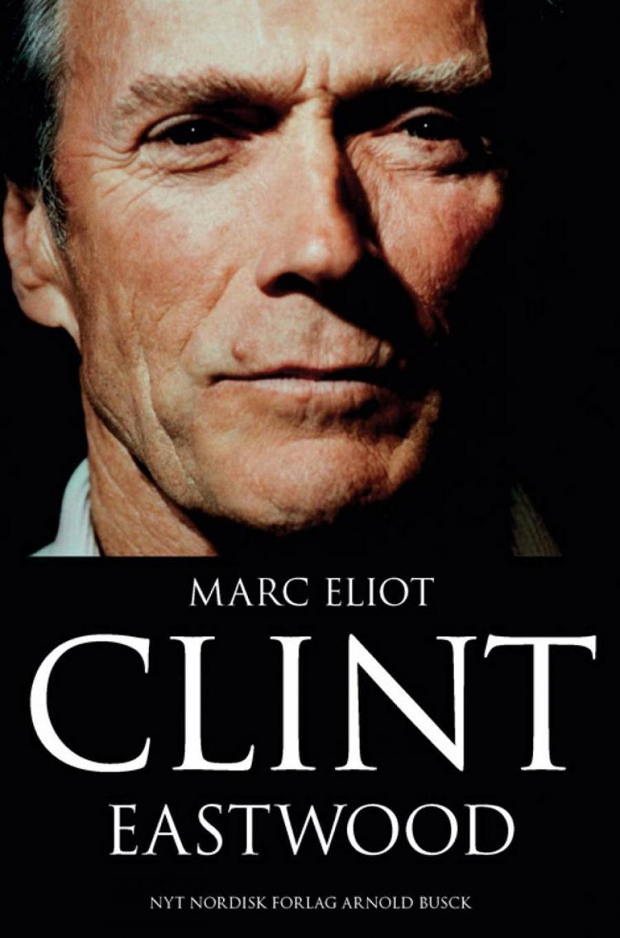 Clint Eastwood af Marc Eliot