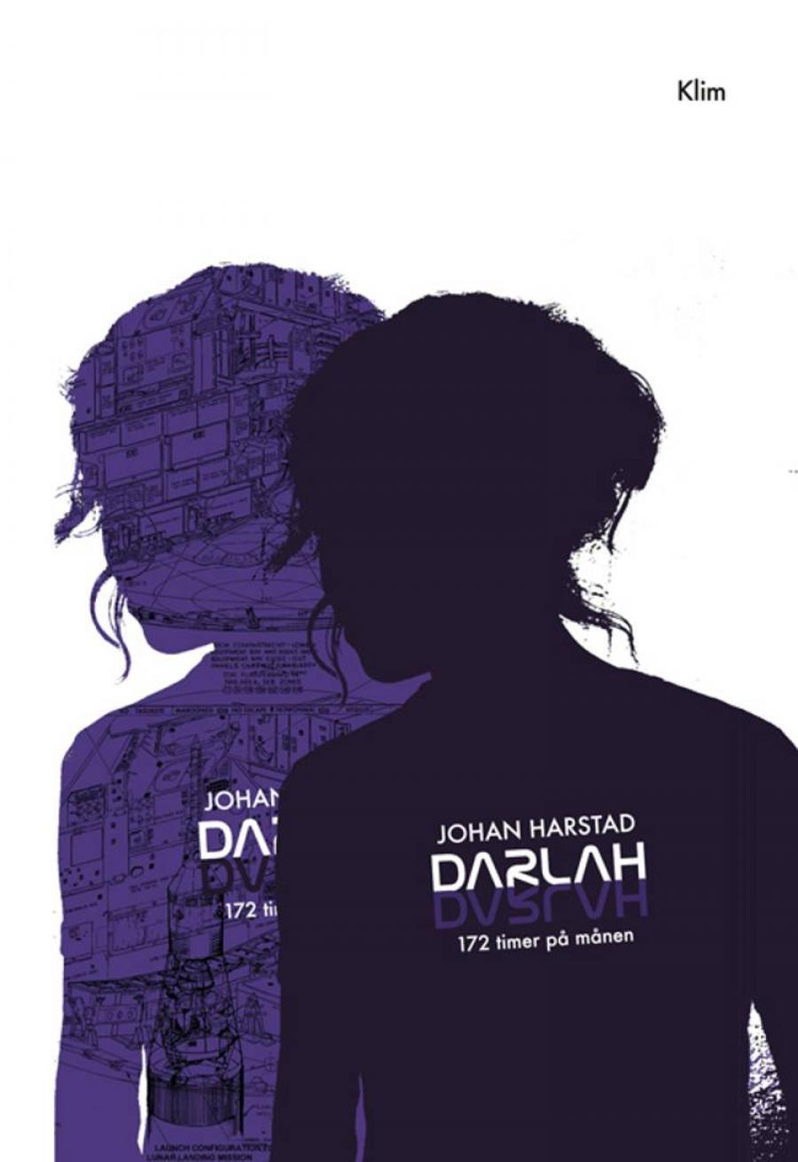 Darlah : 172 timer på månen Af Johan Harstad