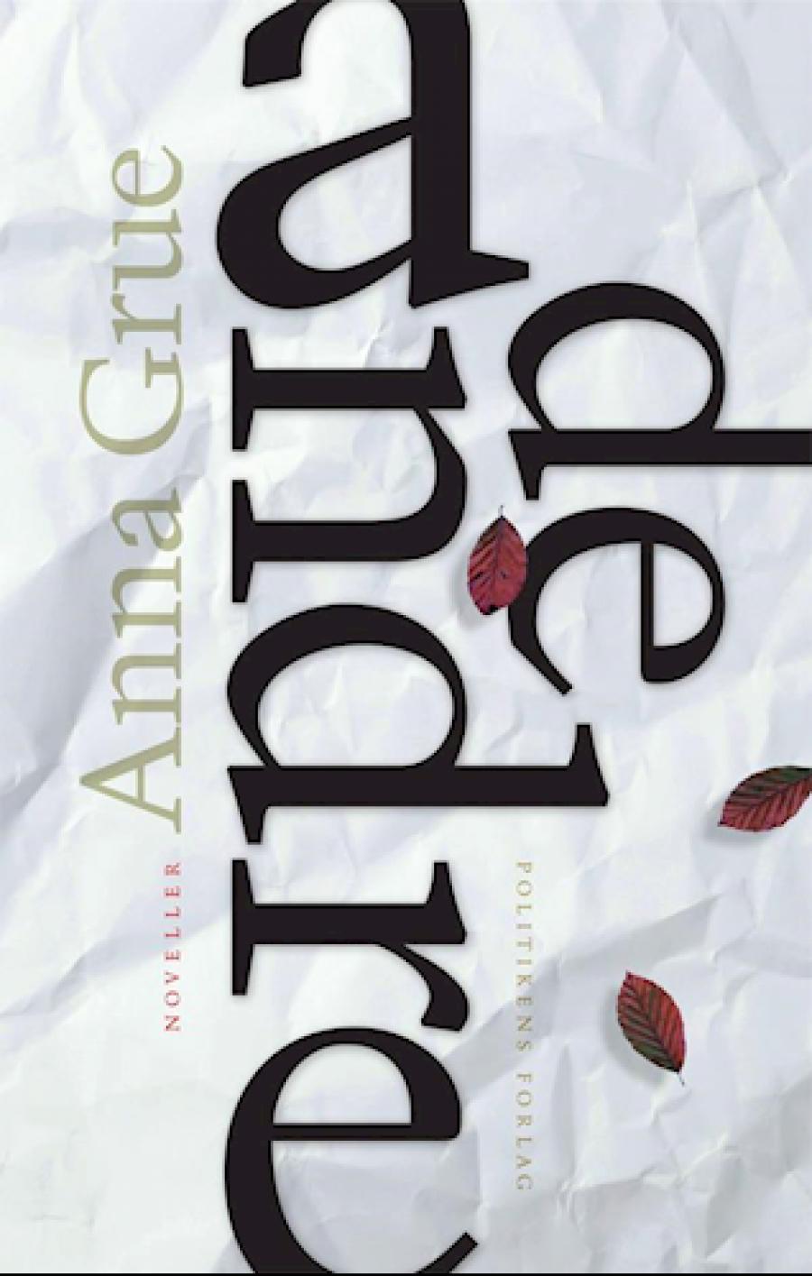 """Forside til bogen """"De andre"""" af Anna Grue"""