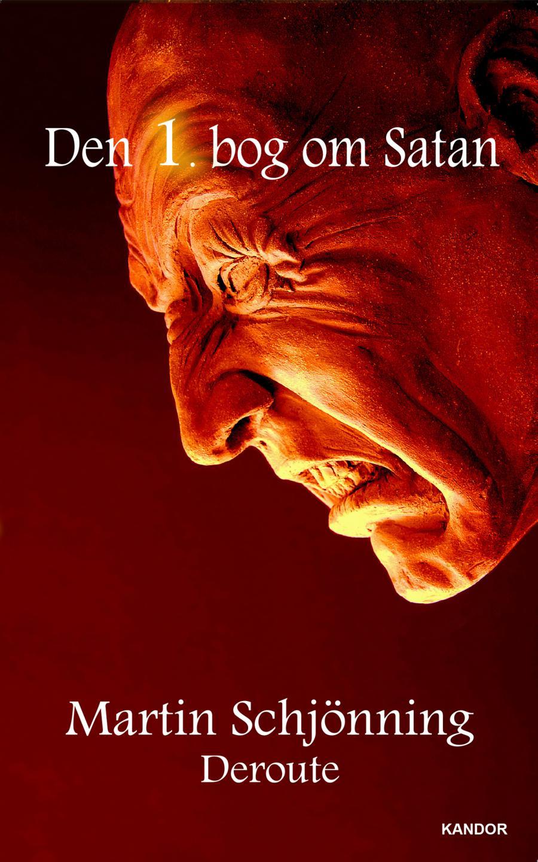 Deroute: Den 1. bog om Satan af Martin Schjönning