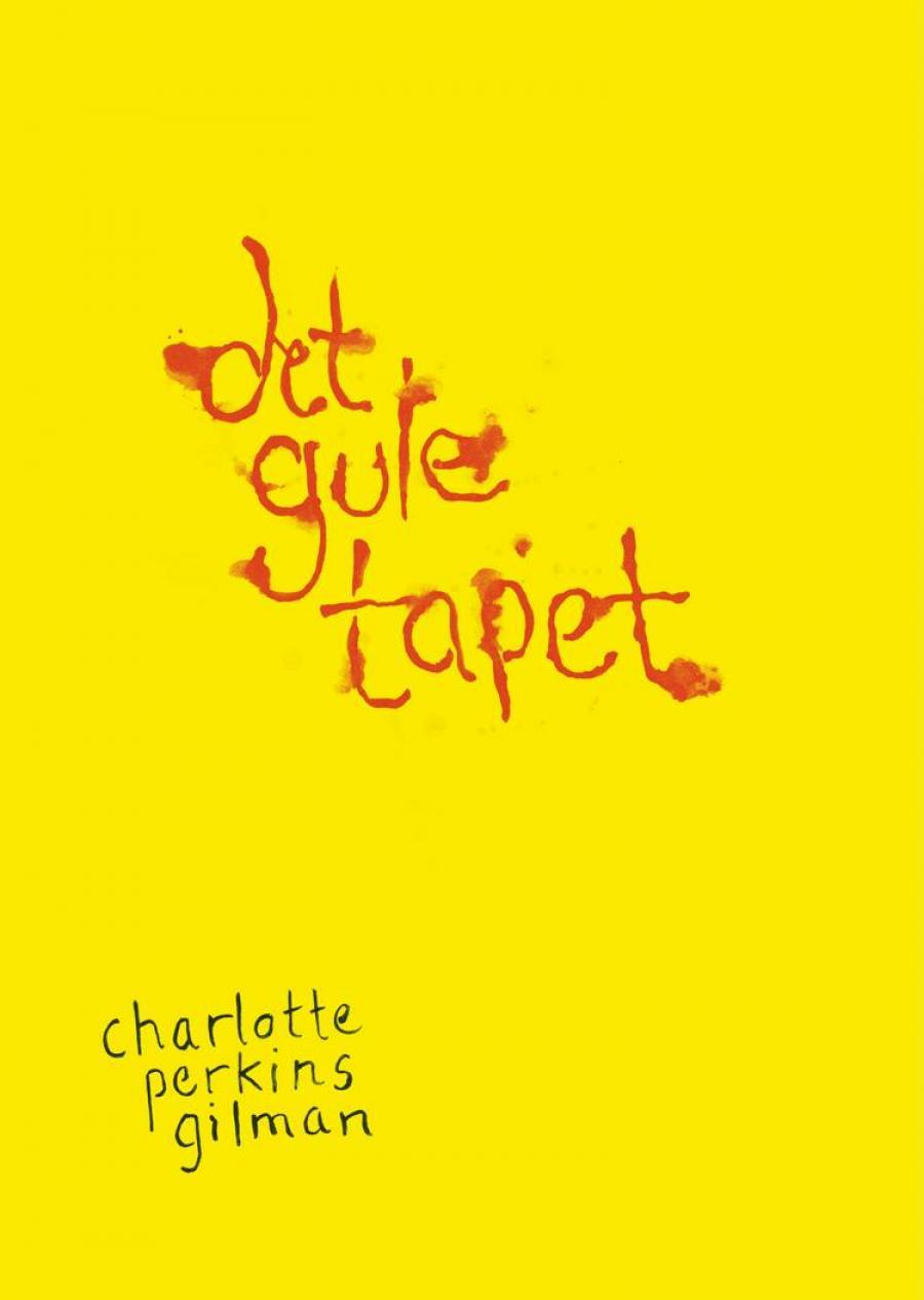 Det gule tapet af Charlotte Perkins Gilman
