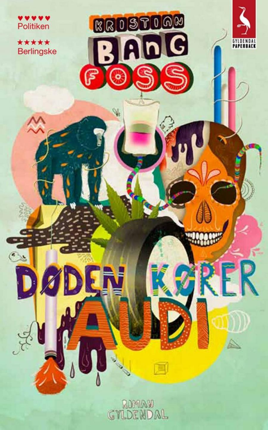 Døden kører Audi af Kristian Bang Foss