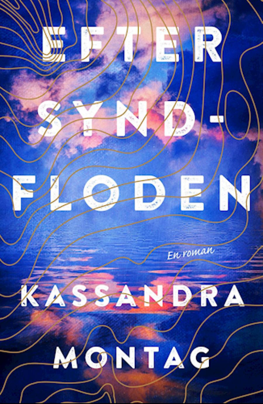 Efter syndfloden af Kassandra Montag