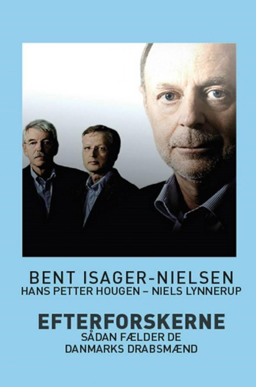 Efterforskerne af Bent Isager-Nielsen