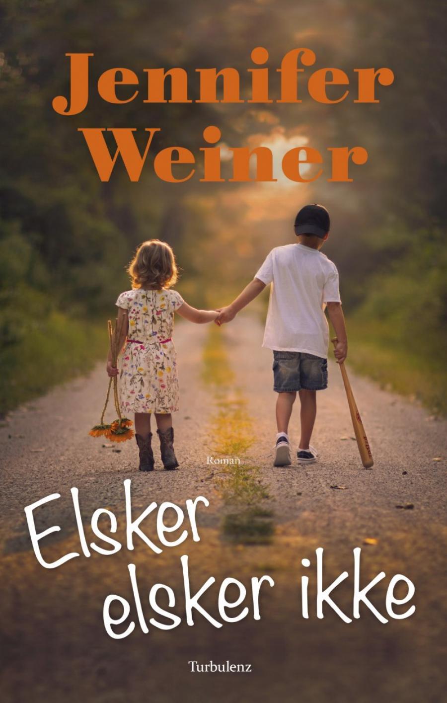 Forside på Jennifer Weiners roman Elsker elsker ikke
