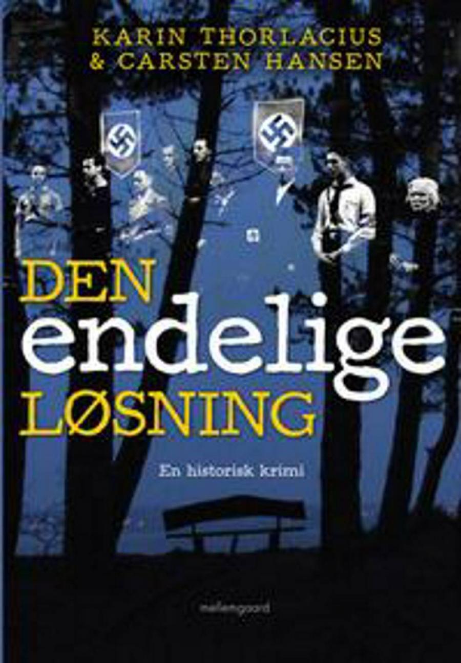 Forside til bogen Den endelige løsning af Karin Thorlacius og Carsten Hansen