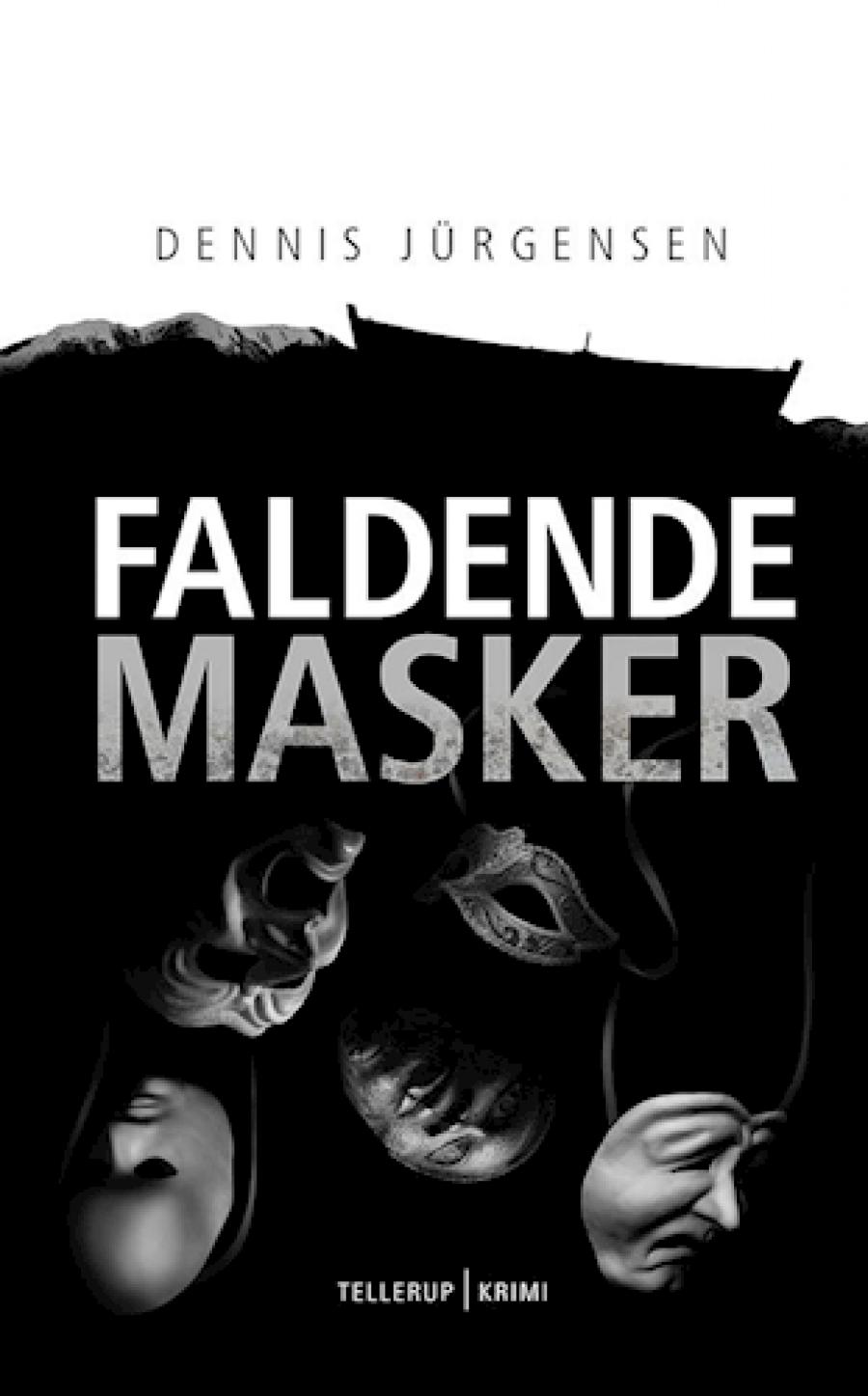 Forside til bogen Faldende masker af Dennis Jürgensen