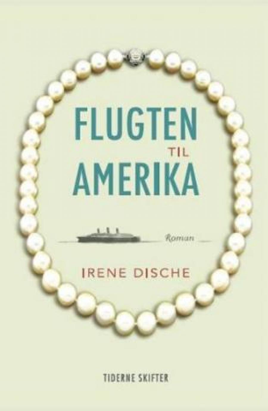 Flugten til Amerika af Irene Dische