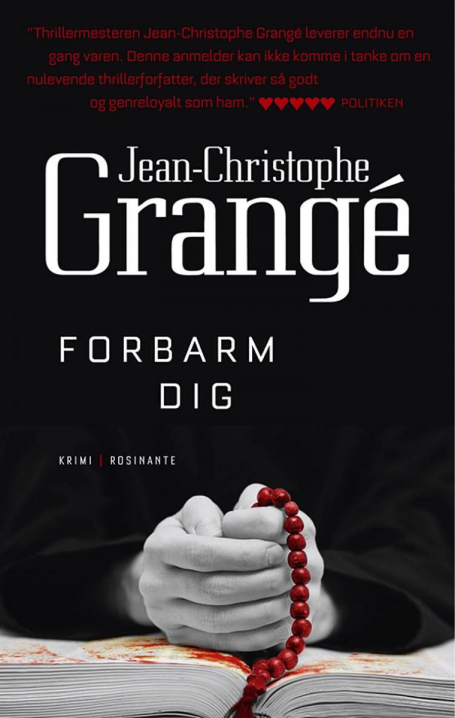Forbarm dig af Jean-Christophe Grangé