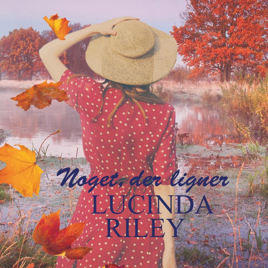 Forside på litteraturfolder med titlen Noget der ligner Lucinda Riley