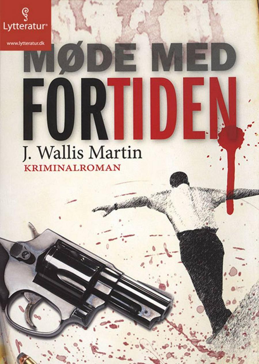 Møde med fortiden af J. Martin Wallis