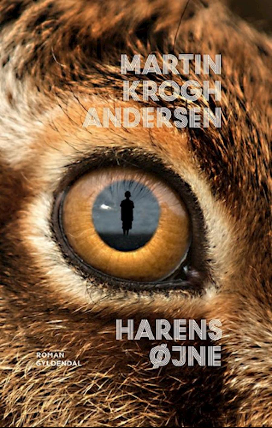 """Forside på Martin Krogh Andersens roman """"Harens øjne"""""""