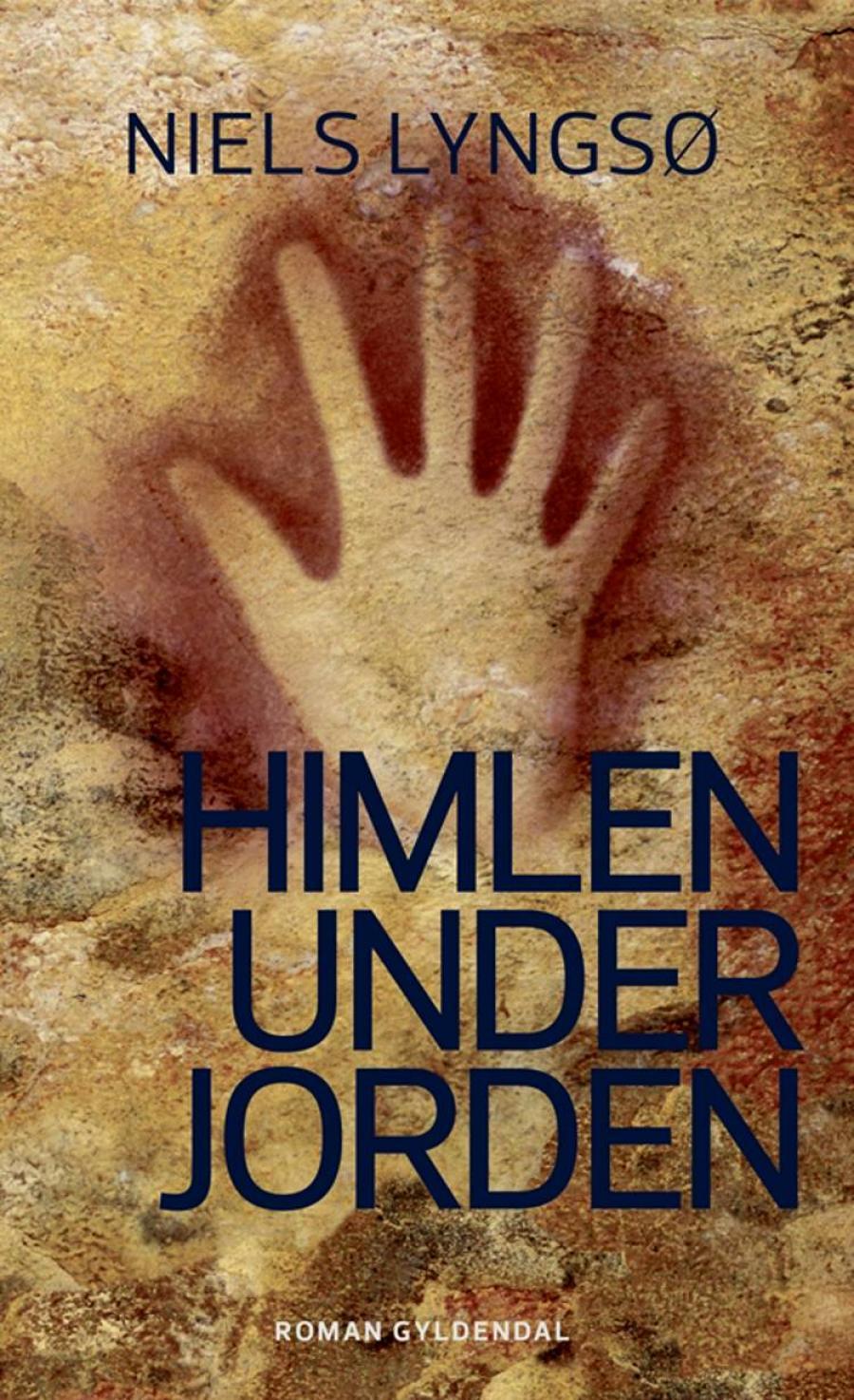 Forside til bogen Himlen under jorden af Niels Lyngsø
