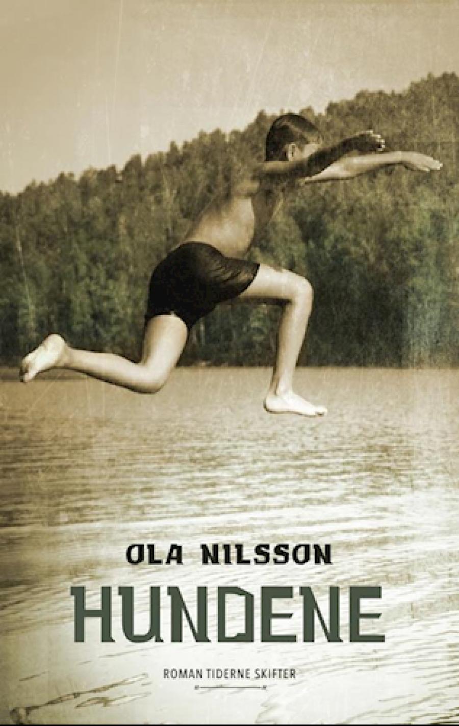 Hundene af Ola Nilsson