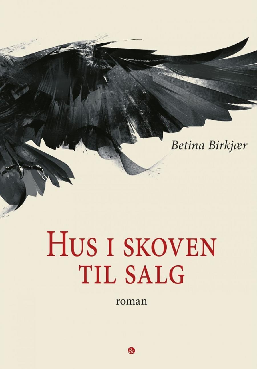 Hus til salg i skoven af Betina Birkjær