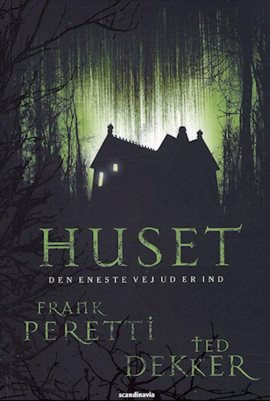 Huset af Frank Peretti