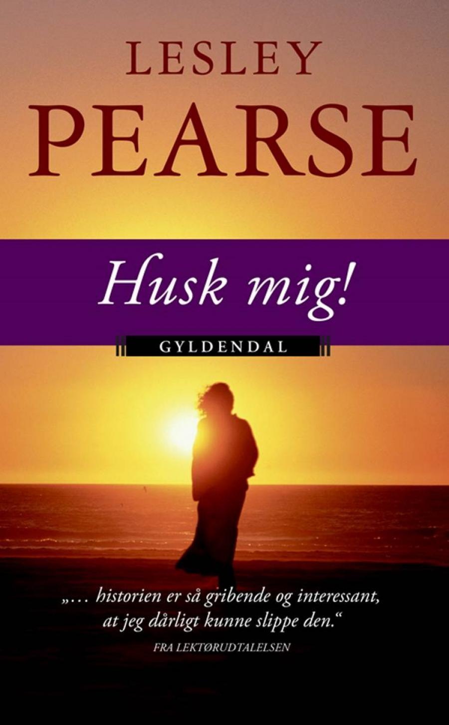 Husk mig af Lesley Pearse