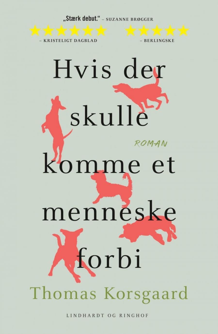 Forside til bogen Hvis der skulle komme et menneske forbi af Thomas Korsgaard