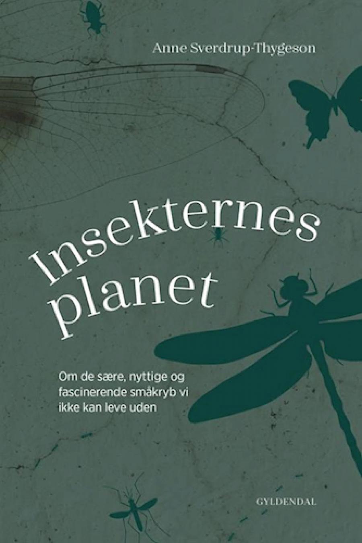 """Forside på Anne Sverdrup-Thygesons """"Insekternes Planet"""""""