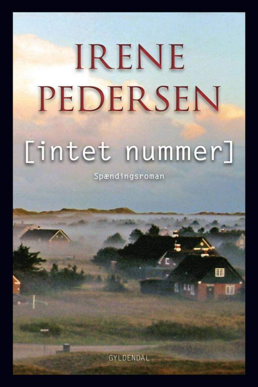 [Intet nummer] af Irene Pedersen