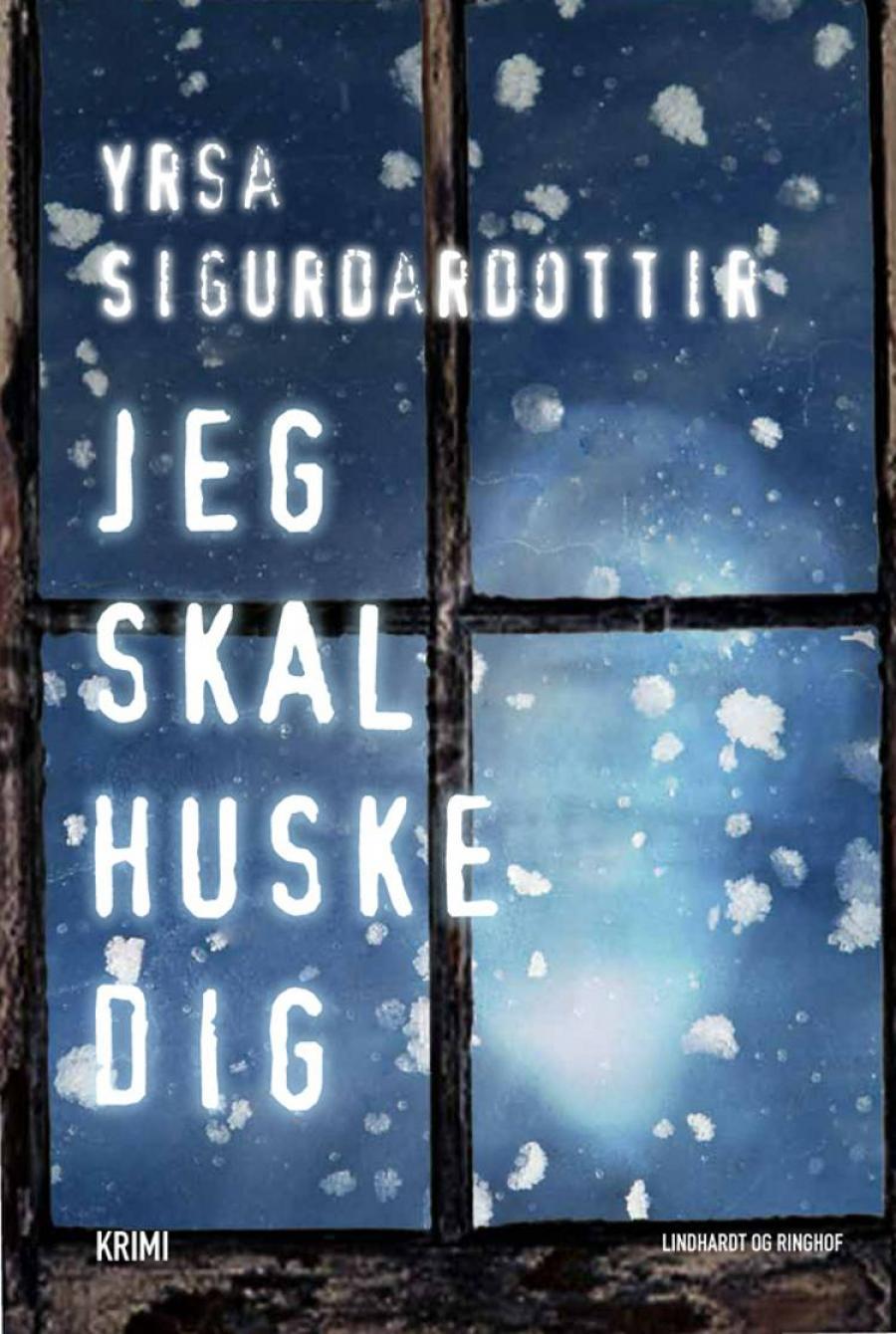 Jeg skal huske dig af Yrsa Sigurðardóttir